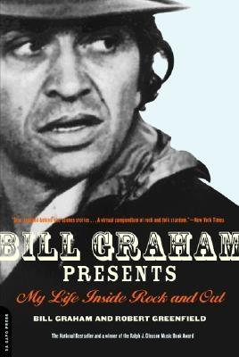 Bill Graham Presents By Graham, Bill/ Greenfield, Robert