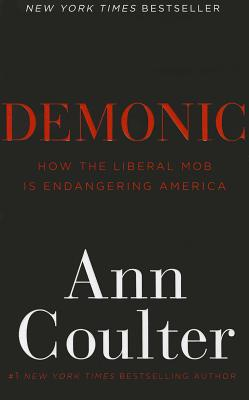 Demonic By Coulter, Ann H.