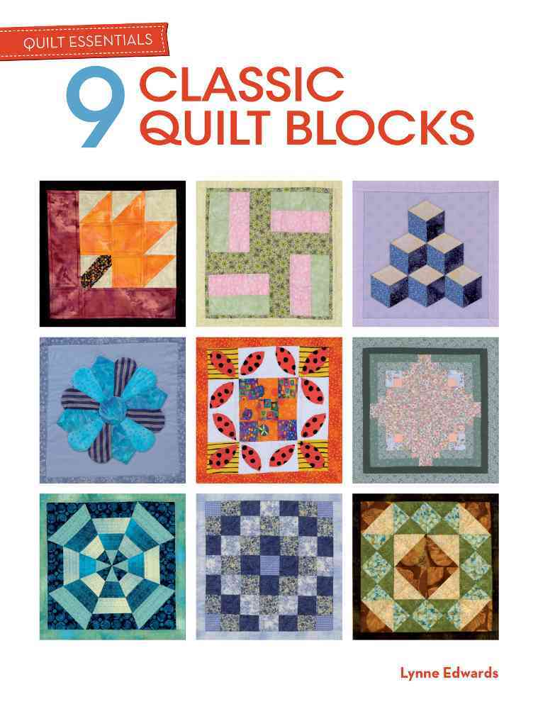 9 Classic Quilt Blocks By Edwards, Lynne